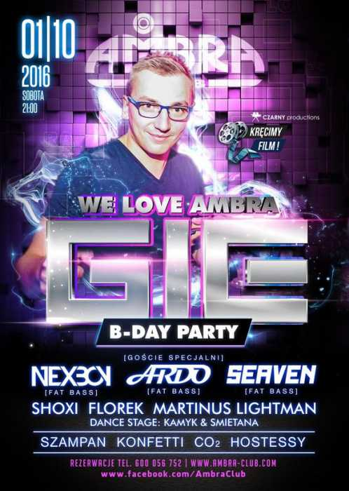 Ambra Club  (Blichowo) - DJ GIE B-DAY PARTY FAT BASS - WE LOVE AMBRA   (1.10.2016)