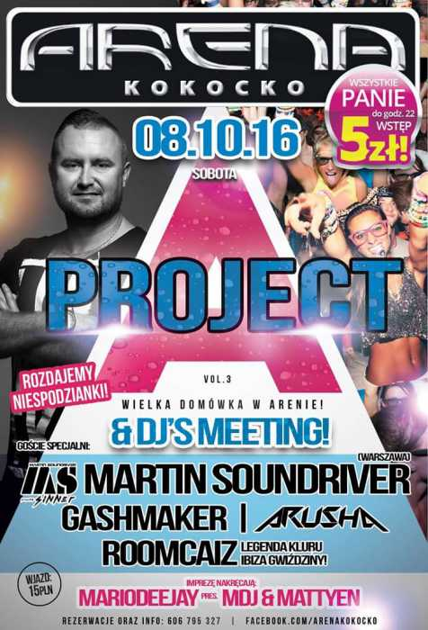 Arena (Kokocko) - Project Arena & DJ'S Meeting (8.10.2016)