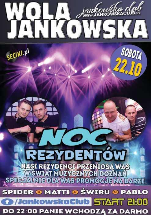 Jankowska Club (Wola Jankowska) - RESIDENT NIGHT (22.10.16)