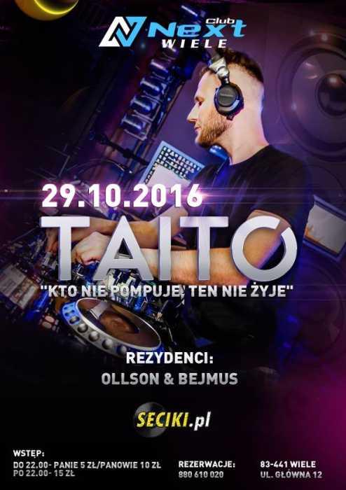 Next Club (Wiele) - TAITO  (29.10.16)