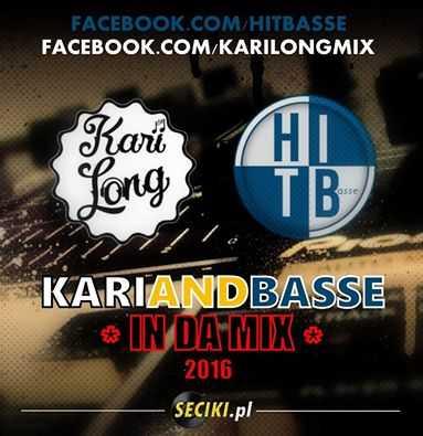 Kari Long & HitBasse - In Da Mix 24.10.2016