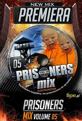 Prisoners Mix Vol.5  (03.10.2016)