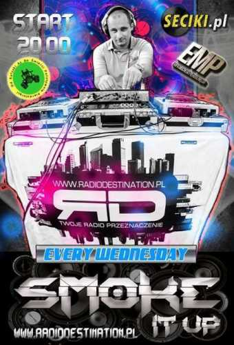 DJ SMOKE - SMOKE IT UP! With SEBA (12.10.2016)