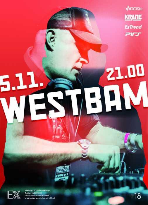 Ex Club (Mieleszyn) - WESTBAM (5.11.2016)