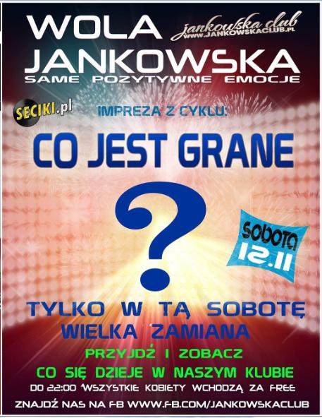 Jankowska Club (Wola Jankowska) - CO JEST GRANE ? (12.11.16)