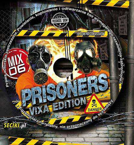 Prisoners VIXA EDITION Vol.6 (2016)