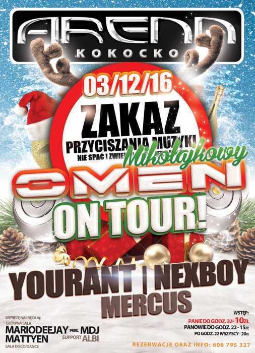 Arena (Kokocko) - OMEN ON TOUR (3.12.2016)