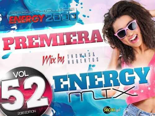 Energy Mix Vol.52 Mix By Thomas & Hubertus