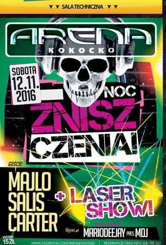 Arena (Kokocko) - NOC ZNISZCZENIA (12.11.16)