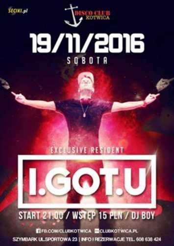 Club Kotwica (Szymbark) - I.GOT.U B2B LEOŚ (19.11.16)