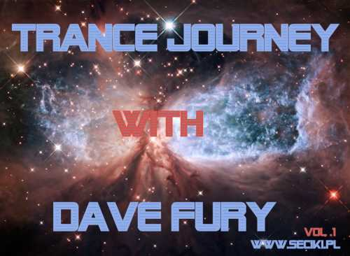 Dave Fury  Trance Journey Vol.1 www.seciki.pl