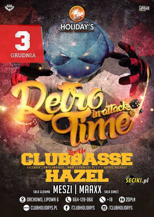 Klub Retro Time In Attack, Holidays, Video Live Mix  - Najnowsze Sety