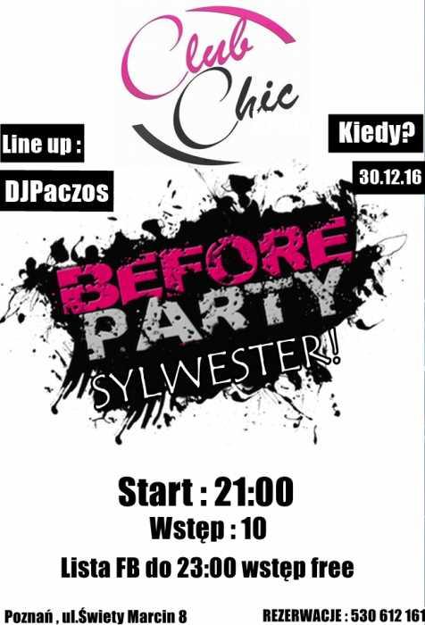 Klub Chic (Poznań) - Before Party (30.12.2016)