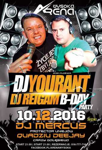 Arena (Wysoka) - Dj Reigam B-Day Party (10.12.16)