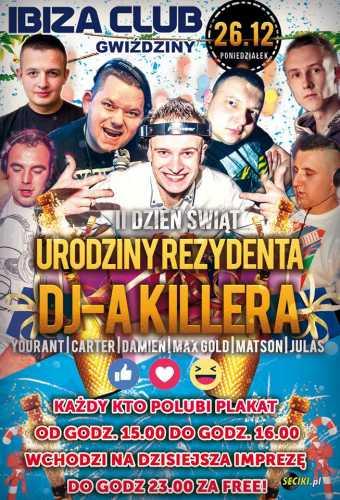 Ibiza (Gwiździny) - URODZINY KILLERA (26.12.2016)