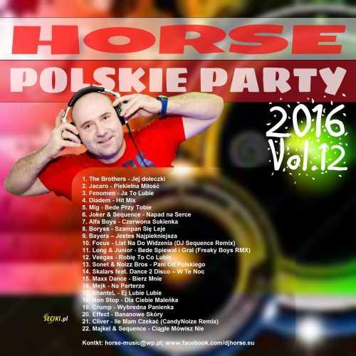 Horse - Polskie Party 2016 - vol. 12