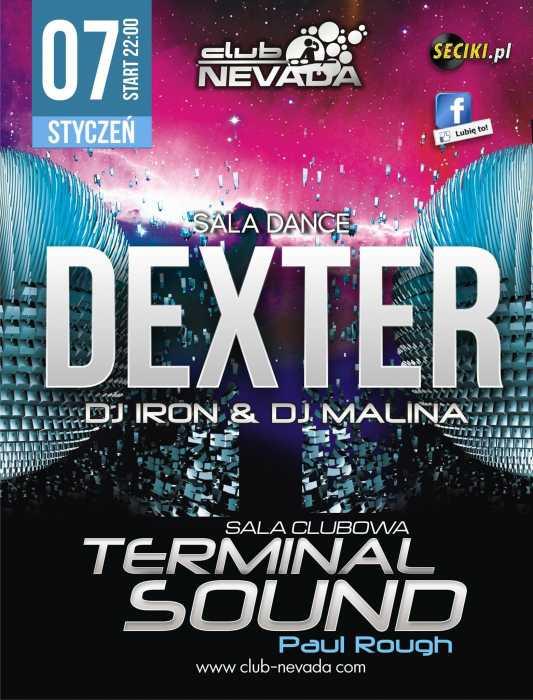 Nevada (Nur) - Dexter & Terminal Sound (07.01.17)