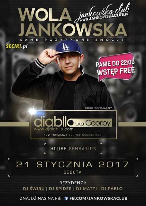 Jankowska Club (Wola Jankowska) - Diabllo aka Coorby (21.01.2017)