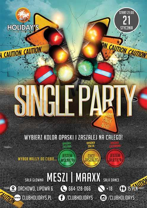 Holidays (Orchowo) - Single Party (21.01.2017) - kluby, festiwale, plenery, klubowa muza, disco polo