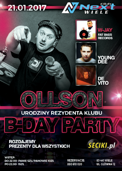 Next Club (Wiele) - OLLSON B-DAY PARTY (21.01.17) - kluby, festiwale, plenery, klubowa muza, disco polo