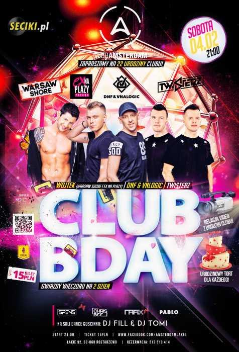Amsterdam (Łąkie) - 22 Urodziny & Club Bday (4.02.2017)