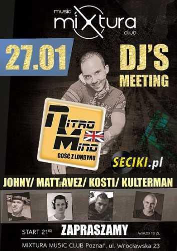 Mixtura Music Club (Poznań) - DJ'S MEETING (27.01.17)