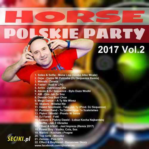 Horse - Polskie Party 2017 - Vol.2