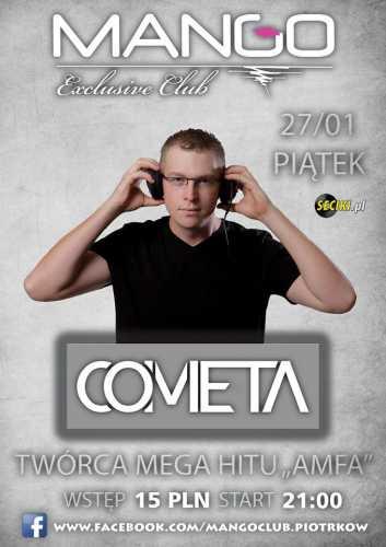 Mango Club (Piotrków Tryb.) - Cometa (27.01.2017)