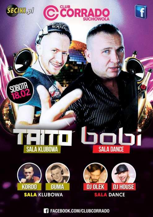 Corrado (Suchowola) - BOBI & TAITO (18.02.2017) - kluby, festiwale, plenery, klubowa muza, disco polo