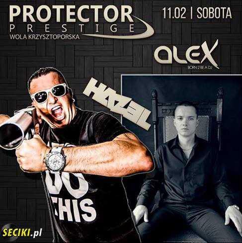 Protector Prestige (Wola K.) - DJ Staha (11.02.2017)