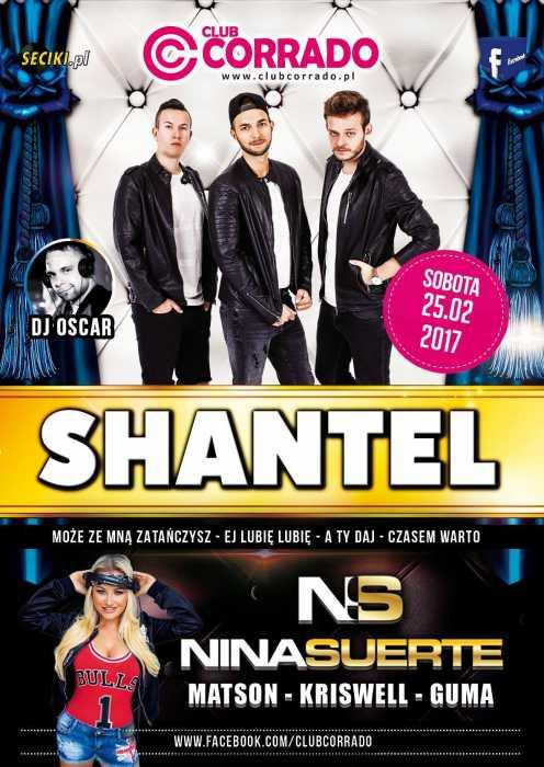 Corrado (Suchowola) - SHANTEL & NINA SUERTE (25.02.17) - kluby, festiwale, plenery, klubowa muza, disco polo