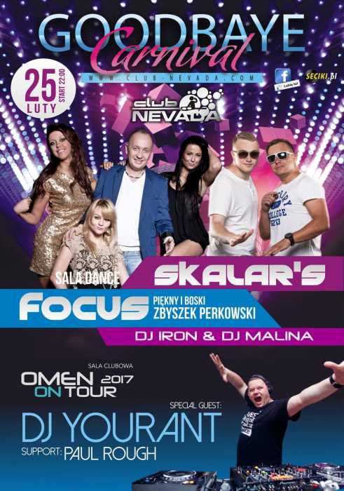 Klub Nevada Nur -  Focus & Skalar's & Omen On Tour (25.02.2017) - kluby, festiwale, plenery, klubowa muza, disco polo