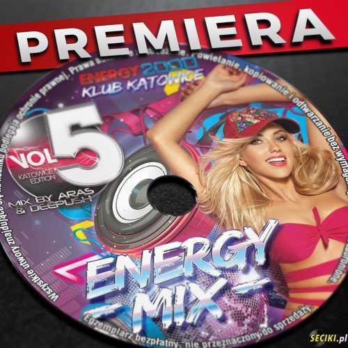Energy 2000 Mix Vol. 5 - Katowice Edition 2017