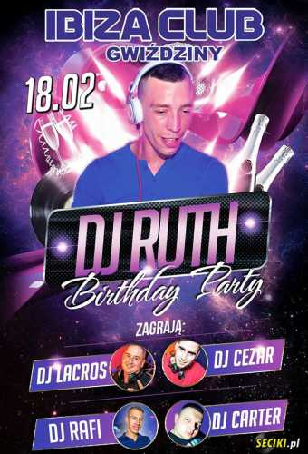Ibiza (Gwiździny) - B-DAY PARTY DJ RUTH (18.02.17)