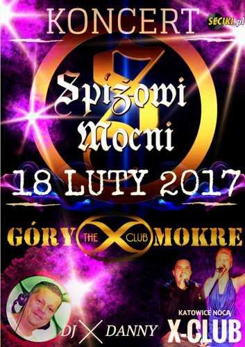 X-Club (Góry Mokre) - Dj Janio & Danny (18.02.2017)