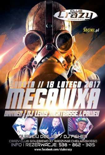 Crazy Club (Gołębiewo) - Mega Vixa (18.02.2017)