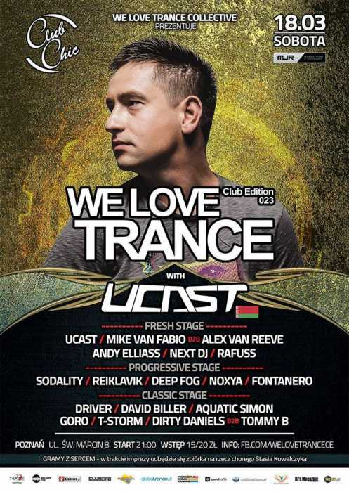 Chic Club (Poznań) - We love Trance with UCast (18.03.17)