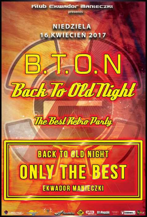 Ekwador Manieczki - Back To Old Night (16.04.2017) - kluby, festiwale, plenery, klubowa muza, disco polo