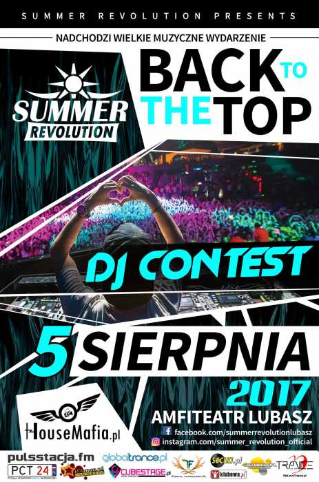 Summer Revolution (Lubasz) - DJ CONTEST & BACK TO THE TOP (5.08.17)