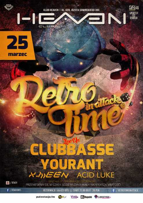 Heaven Zielona Góra - Retro Time In Attack (25.03.2017) - kluby, festiwale, plenery, klubowa muza, disco polo