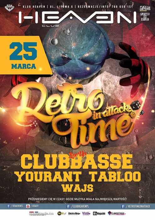 Heaven Leszno -  Retro Time In Attack - Edycja 13 (25.03.17) - kluby, festiwale, plenery, klubowa muza, disco polo