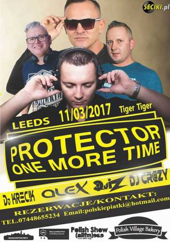 Tiger Tiger (Leeds) - Protector One More Time (11.03.17)