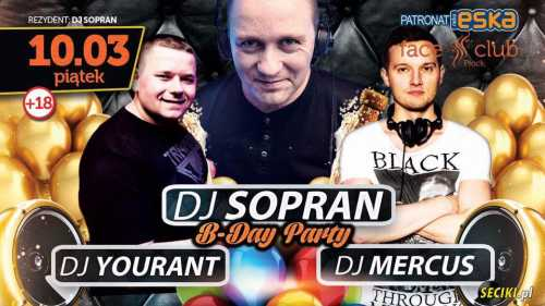 Face Club Płock - B-Day Party / Sopran (10.03.2017)