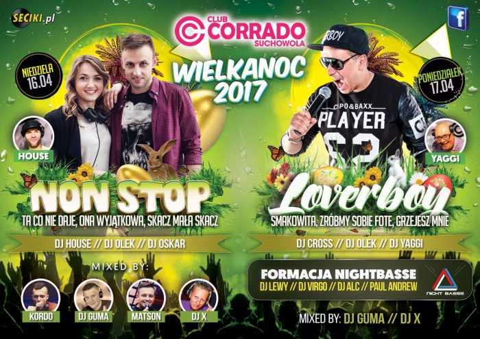 Corrado (Suchowola) - Wielkanoc 2017 (16/17.04) - kluby, festiwale, plenery, klubowa muza, disco polo
