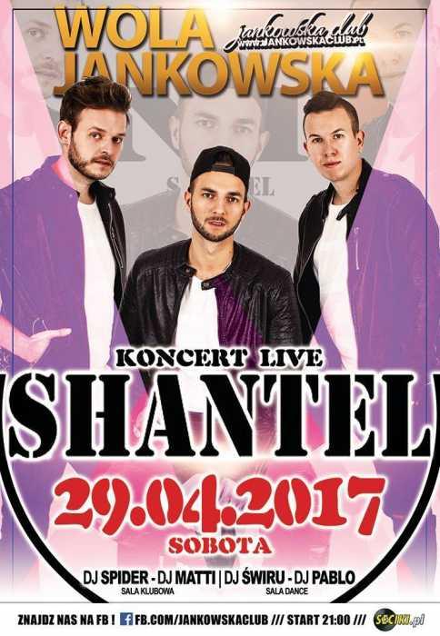 Jankowska Club (Wola.J) - Koncert zespołu ShanteL (29.04.2017) - kluby, festiwale, plenery, klubowa muza, disco polo