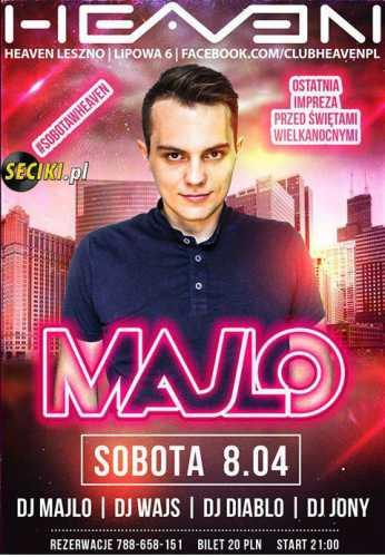 Heaven (Leszno) - Majlo (08.04.2017)