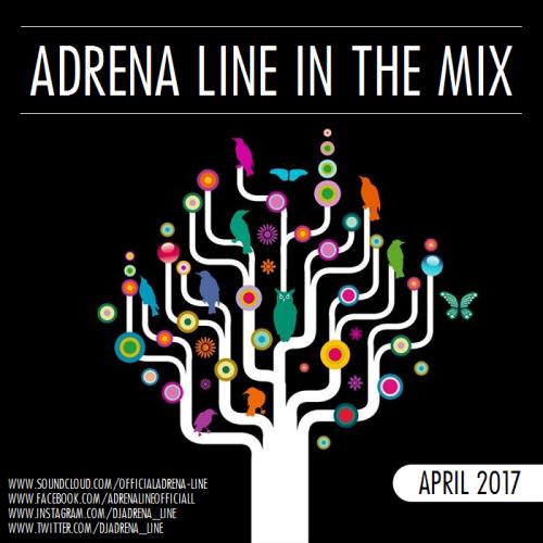 Adrena Line - In The Mix: April 2017