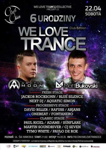 Chic Club (Poznań) - We Love Trance CE 024 (22.04.17)