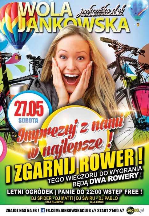 Jankowska Club (Wola Jankowska) - Odjazdowa Impreza (27.05.17) - kluby, festiwale, plenery, klubowa muza, disco polo