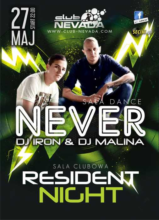 Klub Nevada Nur - Never & Resident Night (27.05.2017) - kluby, festiwale, plenery, klubowa muza, disco polo